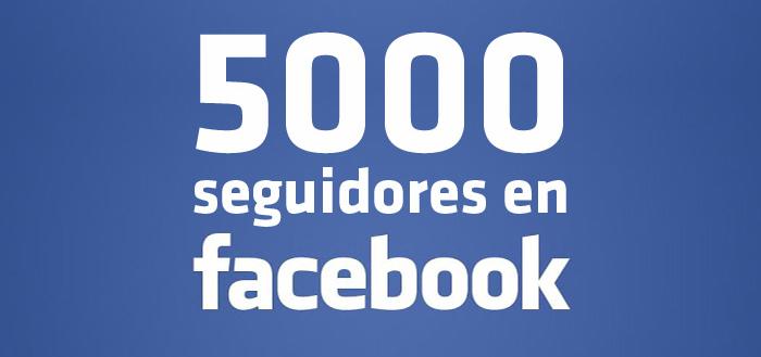¡5.000 seguidores en Facebook!